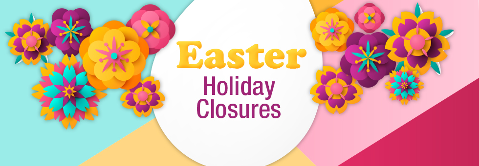 Easter closure banner