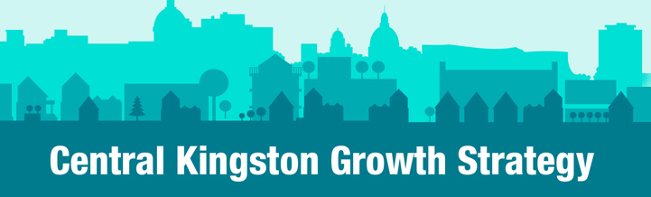Central Kingston Growth & Infill Strategy