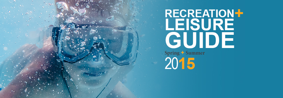 2015 Spring & Summer Rec & Leisure Guide
