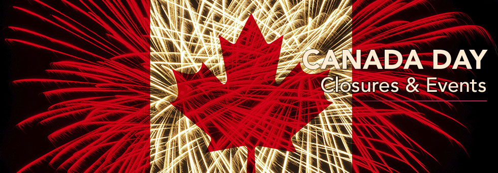 Canada Day Activities & Closures